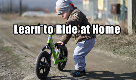 Learn to Ride at Home