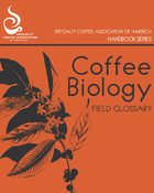 """The Coffee Biology Glossary Handbook is an essential tool to better understanding the language of biology as it pertains to the science behind great coffee. Initially developed to accompany a series on coffee genetics for the 2013 SCAA Symposium, curated by science manager Emma Bladyka, it has now become a solid primer on coffee biology, a reference to make it easier to engage with the science that underpins the entire coffee trade."""