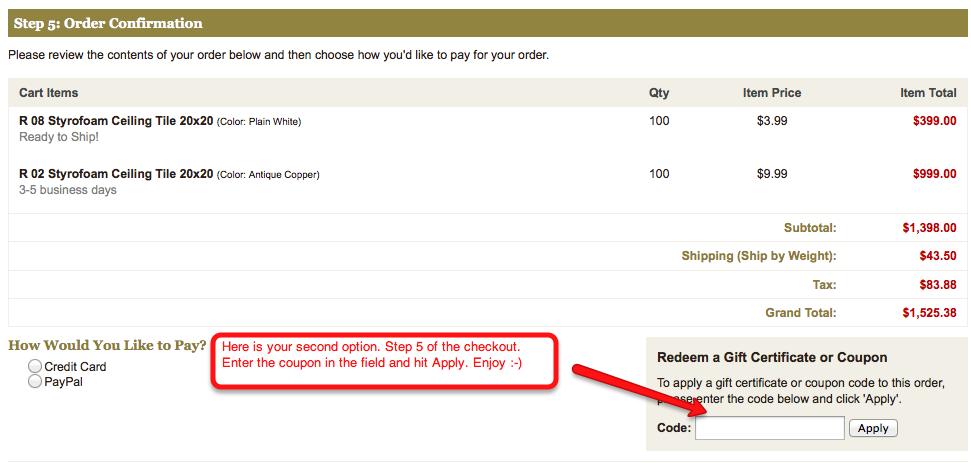 Here is a screenshot of the second option where coupon codes can be entered at decorative ceiling tiles.