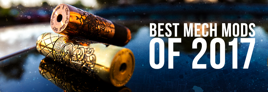 Best Mech Mods of 2018
