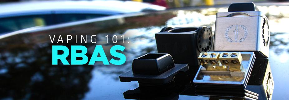 Vaping 101: RBAs