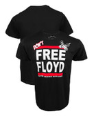 One More Round Don't Free Floyd Shirt