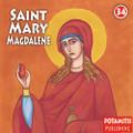 Saint Mary Magdalene: The Myrrhbearer and Equal to the Apostles, Paterikon for Kids 34
