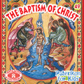 The Baptism of Christ, Paterikon for Kids 49