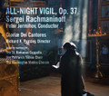 All-Night Vigil, Op. 37 Sergei Rachmaninoff