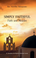 Simply Faithful: Faith and Miracles