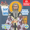 Saint Sava, The First Archbishop of Serbia, Paterikon for Kids 66 (PB-SASAPO)