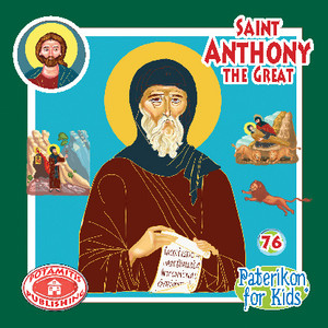Saint Anthony the Great, Paterikon for Kids 76 (PB-SAANPO)