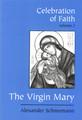 Celebration of Faith, vol. III: The Virgin Mary