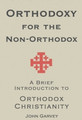 Orthodoxy for the Non-Orthodox