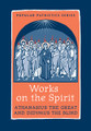 Works on the Spirit: Athanasius the Great & Didymus the Blind
