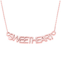 "14K Rose Gold  ""SWEETHEART"" Pendant Necklace"