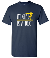 My Girl Is A 10.0 Tee