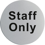 STAFF ONLY SIGN S/S