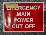 EMERGENCY MAIN CUT OFF SIGN