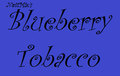 Blueberry Tobacco