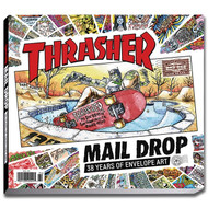 Thrasher Mail Drop Book - 38 Years Of Envelope Art