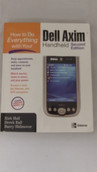 How to Do Everything with Your Dell Axim Handheld Second Edition