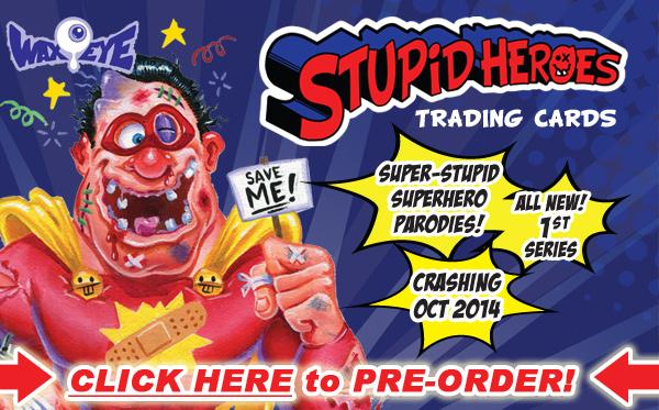 Stupid Heroes- PRE-ORDER NOW!
