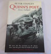 Quinn's Post : Anzac, Gallipoli Peter Stanley  Published by Allen & Unwin (2005)  ISBN 10: 1741143322