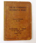Australian 1912 Westinghouse Automatic Brake Instruction Book  Locomotive Steam Train Book