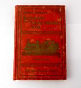 1912 Bagley's Australian  Locomotive Engine Driver's Guide Steam Train Book