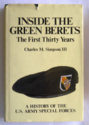 1st Edition Inside the Green Berets: The first thirty years, a history of the U.S. Army Special Forces Hardcover  ISBN-13: 978-0891411635