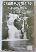 Australian Book : Green Mountains & Cullenbenbong by Bernard O'Reilly