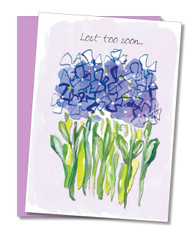 """Lost Too Soon"" Sympathy Card"
