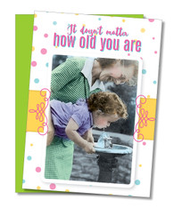 """Always Need Mom"" Birthday Card"