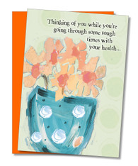 """Tough Times With Health"" Get Well Card"