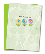 """Love Lives Forever"" Sympathy Card"