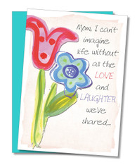 """Life Without You"" Mother's Day Card"