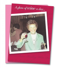 """A Glass of Wine a Day"" Birthday Card"