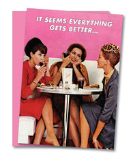"""""""Everything Gets Better"""" Birthday Card"""