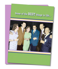 """Best Things in Life"" Friendship Card"