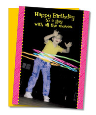 """All the Moves"" Birthday Card"