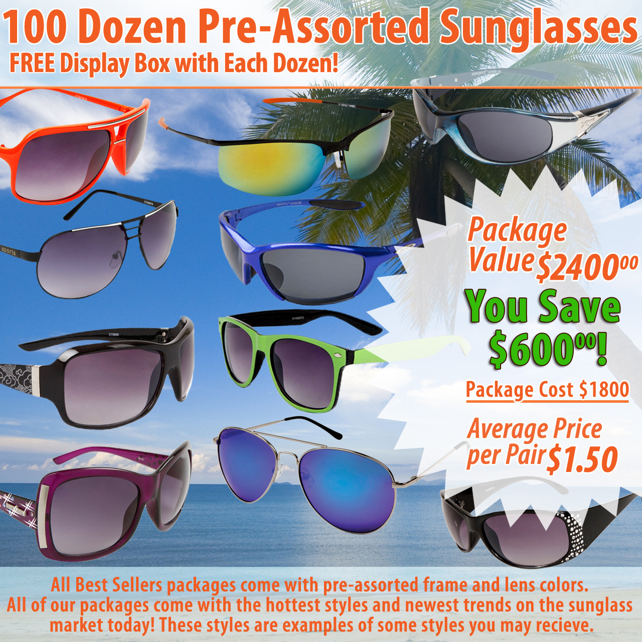 Package Deal 100 Dozen Assorted Styles ~ (100 dzn.) (Assorted Colors)