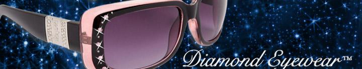 Diamond Eyewear™