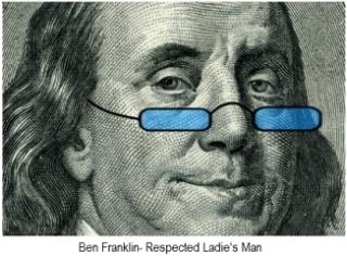 Ben Franklin Ladies Man