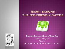Smart Designs: The Eco-Friendly Factor