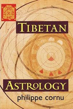 Tibetan Astrology, by Philippe Cornu