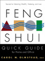 Feng Shui has finally made it into the mainstream with the Feng Shui Quick Guide for Home and Office: Secrets For Attracting Wealth, Harmony, and Love by Feng Shui expert Carol Olmstead.