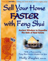 Sell Your Home FASTER with Feng Shui: Ancient Wisdom to Expedite the Sale of Real Estate.