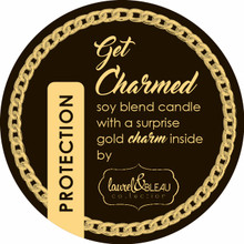 "PROTECTION ""Get Charmed"" soy candle with a surprise gold charm inside"