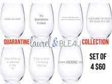 Quarantine Collection Wine Glasses