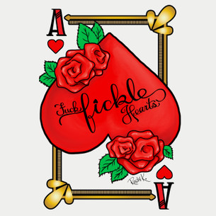 """Fuck Fickle Hearts"" on White by Roshi K. for the Bumperactive Valentine Series."