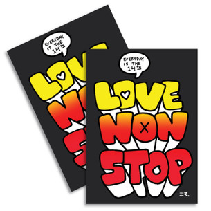 """Love Non Stop"" by ER. Pack of two Stickers."