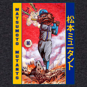 """Matsumoto Mutants"" from the ""Kaiju Baseball Demon Monster League"" Series by Chet Phillips."