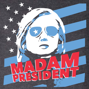 """Madam President"" Graphic (on Dark Heather Tee)"